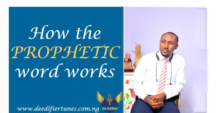 How the prophetic word works